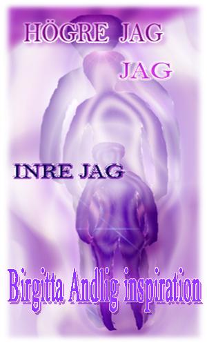 Mitt Högre JAG Birgitta Andlig inspiration