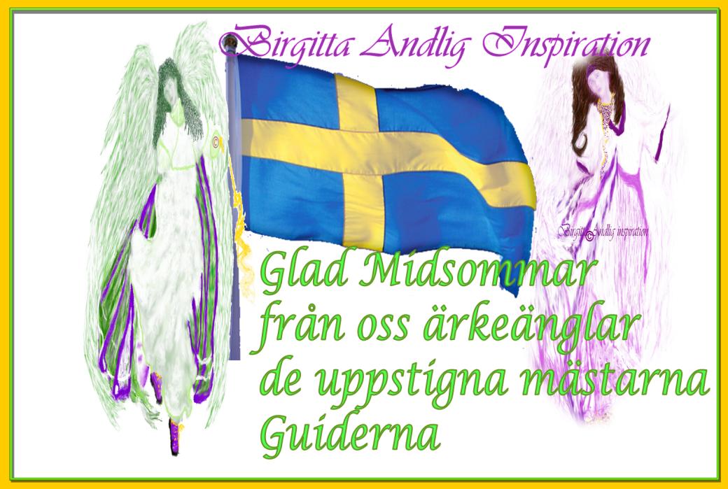 © Birgitta Andlig Inspiration Glad Midsommar ©